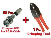 30x BNC Male Crimp On  CCTV Video Connector For RG59 Coax Cable + Crimp Tool