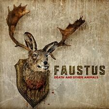 FAUSTUS - DEATH AND OTHER ANIMALS   CD NEW+