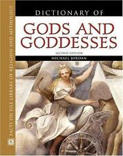 Dictionary of Gods and Goddesses, Second Edition (Facts on File Librar-ExLibrary