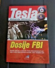 TESLA - FBI DOSSIER~ Aleksandar Milinkovic ~ Limited edition 500 books ptd only