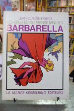 BARBARELLA -Les colères du Mange Minute -Forest-1974