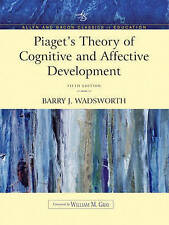 USED (GD) Piaget's Theory of Cognitive and Affective Development: Foundations of