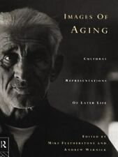 Images of Aging : Cultural Representations of Later Life (1995, Paperback)
