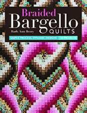 BRAIDED BARGELLO QUILTS - BERRY, RUTH ANN - NEW PAPERBACK