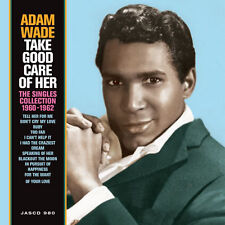 Adam Wade - Take Good Care of Her The Singles Collection 19601962 CD