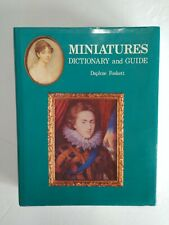 Miniatures: Dictionary and Guide by Daphne Foskett - Hardcover
