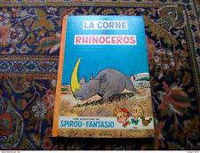 Spirou Fantasio Franquin la corne de rhinocéros 1955 édition originale française