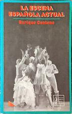 La Escena Española actual, Enrique Centeno - Español - Tapa blanda - 2002 - SGAE