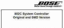 BOSE 802C SERVICE MANUAL BOOK ENGLISH SYSTEM CONTROLLER ORIGINAL AND SMD VERSION