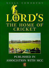 Lord's: The Home of Cricket by Niall Edworthy (Hardback, 1999)