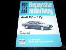 Reparaturanleitung Audi 100 5-Zylinder Typ 43