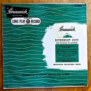 """RIVERBOAT JAZZ - NEW ORLEANS To CHICAGO - 1951 Brunswick BL 58026, 10"""" LP"""
