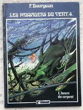 Les Passagers du Vent 4 EO 1982 L'heure du serpent TBE Bourgeon