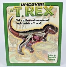 Uncover T- Rex Take A Three-Dimensional Look Inside A T-Rex! Hardcover