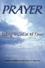 PRAYER: Talking to God at All Times