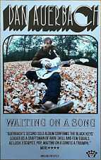 DAN AUERBACH Waiting On A Song 2017 Ltd Ed RARE New Poster! THE BLACK KEYS Indie