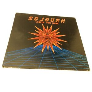 Sojourn 'Lookin' For More' US Rare! Very Clean Vinyl VG+/VG+ Slight Unevenness