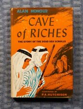 Cave of Riches - The Story of the Dead Sea Scrolls by Honour 1956 HC w/DJ (6th)
