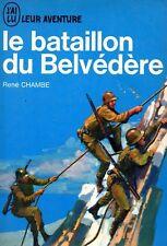 RENE CHAMBE / LE BATAILLON DU BELVEDERE / J'AI LU BLEU