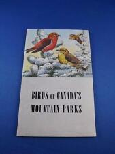 BIRDS OF CANADAS MOUNTAIN PARKS BOOK 1963 SPECIES PICTURES INFORMATION
