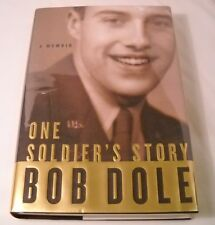 Bob Dole SIGNED Book - One Soldier's Story - 1st Edition 1st Printing (B180)