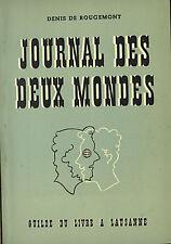 JOURNAL DES DEUX MONDES DE ROUGEMENT SUISSE 1946 VOYAGE