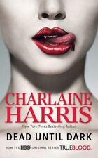 Sookie Stackhouse/True Blood Ser.: Dead until Dark by Charlaine Harris (2008, UK- A Format Paperback, Movie Tie-In)