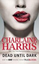 DEAD UNTIL DARK ~ CHARLAINE HARRIS ~ PAPERBACK ~ SOOKIE STACKHOUSE SERIES NOVEL