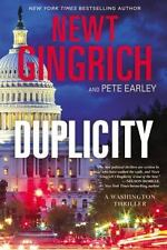 (NEW) Duplicity : A Novel by Pete Earley and Newt Gingrich (2015, Hardcover)