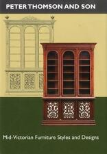 Peter Thomson and Son: Mid-Victorian Furniture Designs for the Student and Arti
