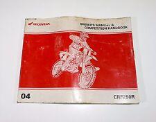 2004 HONDA CFR250R OWNER`S MANUAL & COMPETITION HANDBOOK