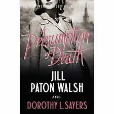 A Presumption of Death by Jill Paton Walsh, Dorothy L. Sayers (Paperback, 2014)