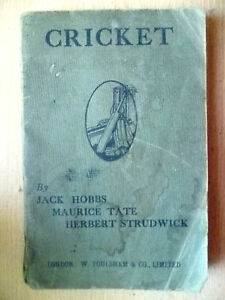 CRICKET by Jack Hobbs, Maurice Tate & Herbert Strudwick (Original*)