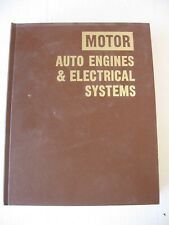 MOTOR AUTO ENGINES & ELECTRICAL SYSTEMS 8th EDITION 1986 VERY GOOD HARDBOUND
