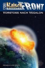 Kaiserfront 1953 Band 06. Vorstoß nach Vegalon von Heinrich Stahl (2013,...