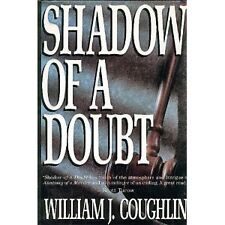 Shadow of a Doubt by William Jeremiah Coughlin