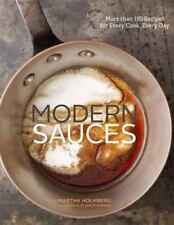Modern Sauces: More Than 150 Recipes for Every Cook, Every Day (Hardback or Case