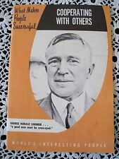 1956 Book What Makes People Successful Cooperating With Others by George Lorimer
