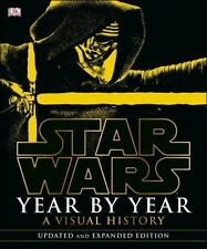 STAR WARS Year by Year : A Visual History by Daniel Wallace (2016, HC ) NEW