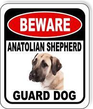 Beware Anatolian Shepherd Guard Dog Metal Aluminum Composite Sign