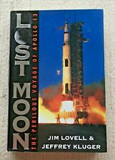 LOST MOON -SIGNED BY ASTRONAUT JAMES LOVELL -  STORY OF APOLLO 13 - VG 1994 HB
