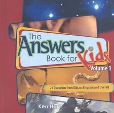 The Answer Book for Kids : 25 Questions on Creation and the Fall by Ken Ham (200