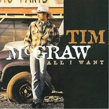 All I Want by Tim McGraw (CD, Sep-1995, Curb)