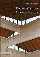 Robert Maguire and Keith Murray (TWENTIETH-CENTURY ARCHITECTS)-ExLibrary