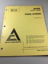 Allis Chalmers 945 945b Wheel Loader Power Steering Service Manual