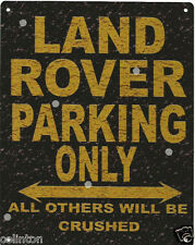 LAND ROVER PARKING METAL SIGN RUSTIC VINTAGE STYLE 8x10in 20x25cm garage