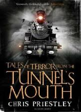 Tales of Terror from the Tunnel's Mouth,Chris Priestley- 9781408802748