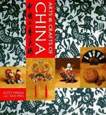 Arts and Crafts of China: Chung-Kuo Kung I Mei Shu (World Design)
