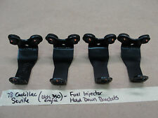 78 Cadillac Seville OLDS 350 ENG. EFI FUEL INJECTION INJECTOR HOLD DOWN BRACKETS