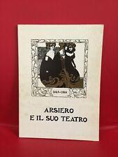 """AA.VV.  """"Arsiero e il suo teatro. 1949-1989"""", Tipolitografia Fuga, 1989"""
